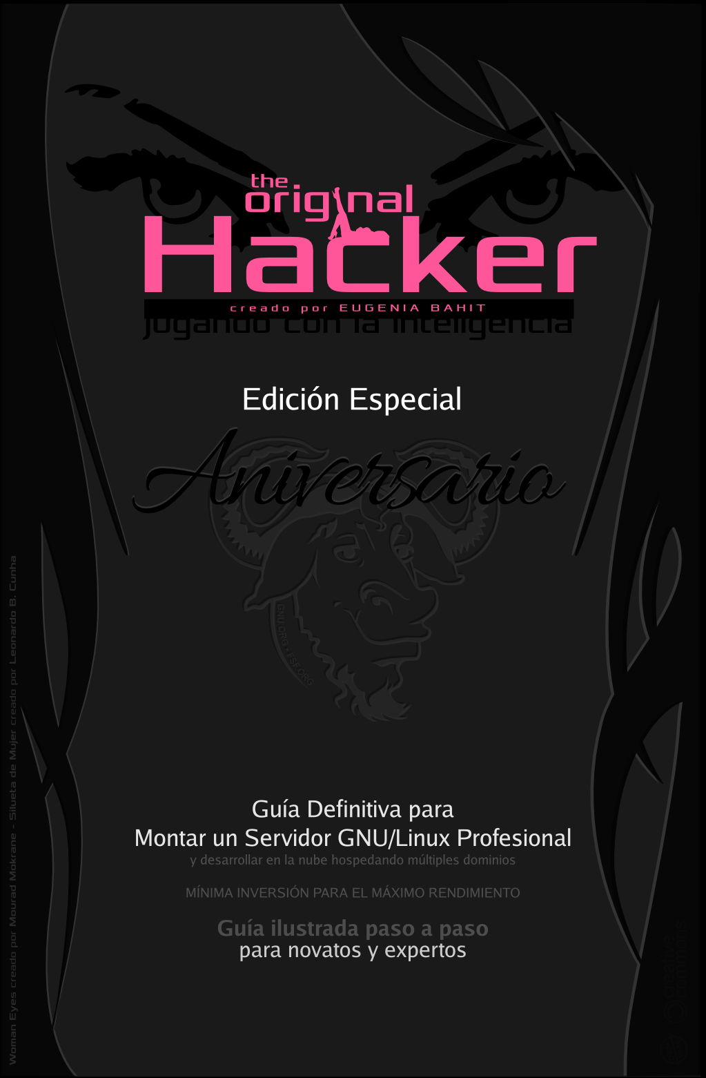 The Original Hacker Edición Aniversario